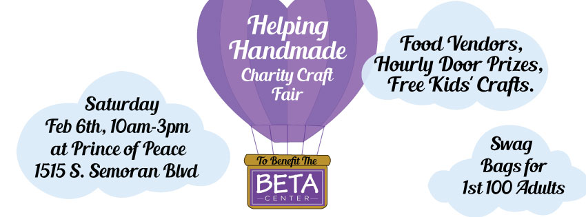 Helping Handmade Charity Craft Fair (to benefit the BETA Center) on Saturday, Feb. 6, 2016, 10:00 am-3:00 pm, at 1515 S. Semoran Blv., Orlando, FL