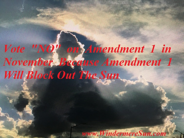 "Vote ""NO"" on Amendment 1 in November (credit: Windermere Sun-Susan Sun Nunamaker)"