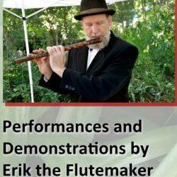 Erik the Flutemaker (credit: Nehrling Gardens)