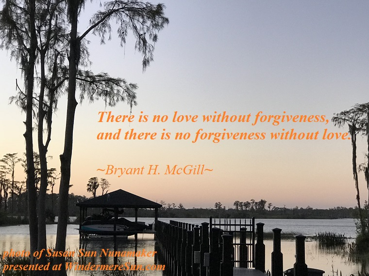 Quote of 12-2-2017, There Is No Love Withou...., by Bryant H. McGill, photo of Susan Sun Nunamaker final