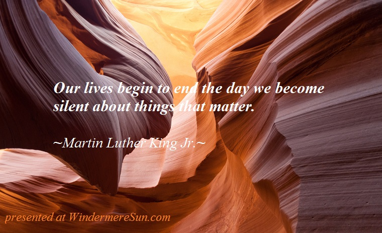 Our lives begin to end....antelope-canyon-lower-canyon-arizona, quote of 1-20-2018,Our lives begin to end....quote of Martin Luther King Jr.final