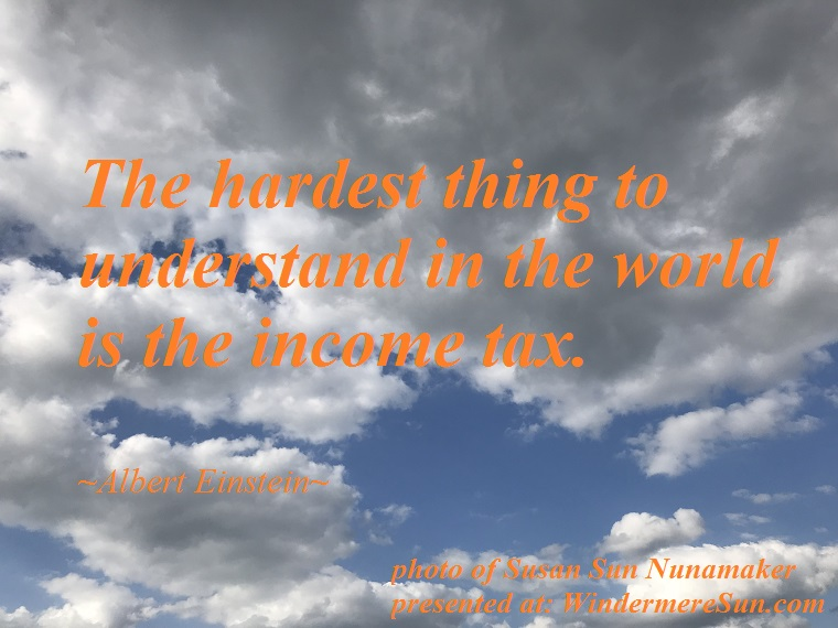 quote of 04-14-2018, windermere cloud, the hardest thing to understand in the world...quote of albert einstein final