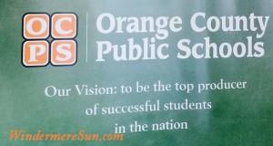 Vision of OCPS (Orange County Public School) (photographed by: Windermere Sun-Susan Sun Nunamaker)