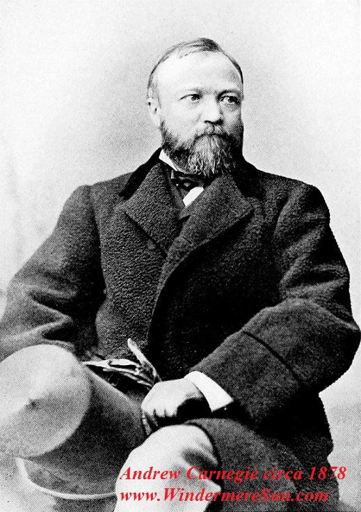 Famous Entrepreneur, Andrew Carnegie, circa 1878